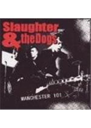 Slaughter & The Dogs - Manchester 101 (Live At The Queen's Hall, Nuneaton 7 Dec 2005)
