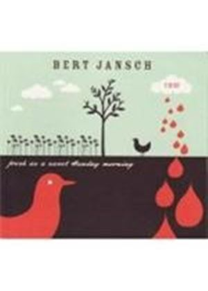 Bert Jansch - Fresh As A Sweet Sunday Morning (Music CD)