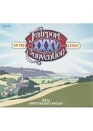 Fairport Convention - On The Ledge: 35th Anniversary Concert (Music CD)