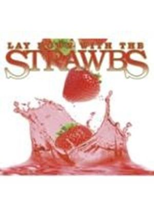 The Strawbs - Lay Down With the Strawbs (Music CD)