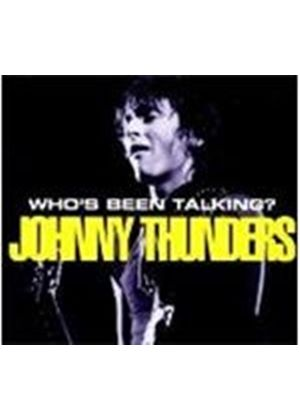 Johnny Thunders - Who's Been Talkin?