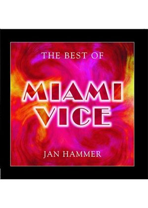Jan Hammer - The Best Of Miami Vice