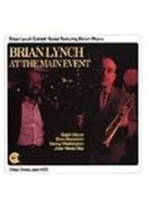Brian Lynch Quintet/Sextet - At The Main Event