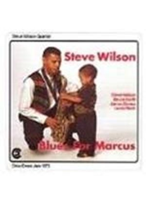 Steve Wilson Quartet - Blues For Marcus