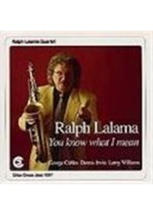Ralph Lalama - You Know What I Mean