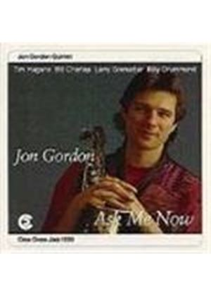Jon Gordon Quintet - Ask Me Now