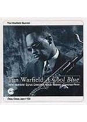 Tim Warfield - Cool Blue, A