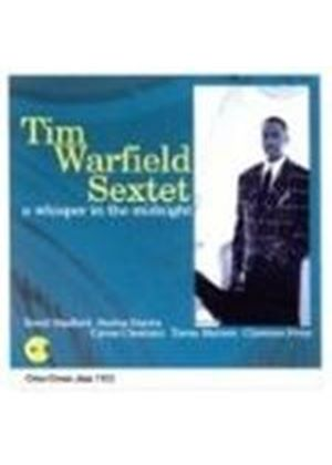 Tim Warfield Sextet - Whisper In Midnight, A