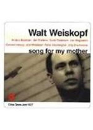 Walt Weiskopf - Song For My Mother