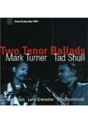 MARK TURNER - Two Tenor Ballads