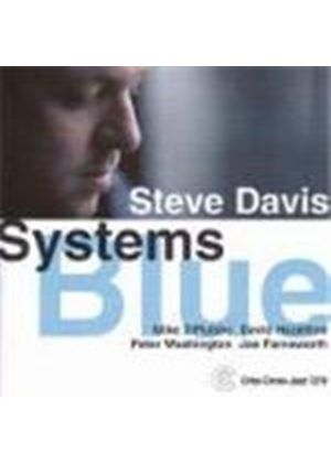 Steve Davis Quartet - Systems Blue