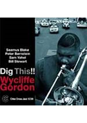 Gordon Wycliffe Quintet - Dig This!! (Music CD)