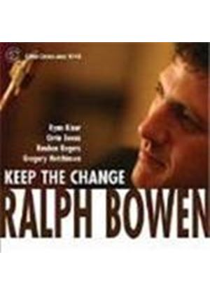 Ralph Bowen Quintet (The) - Keep The Change