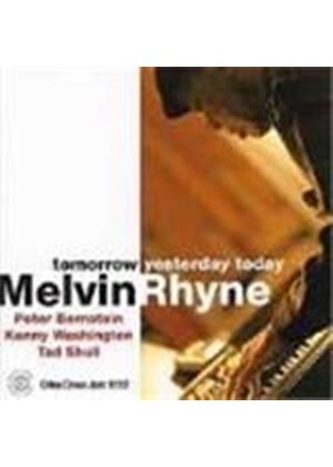 Melvin Rhyne Trio (The) - Tomorrow Yesterday Today
