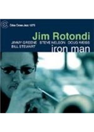Jim Rotondi Quartet - Iron Man