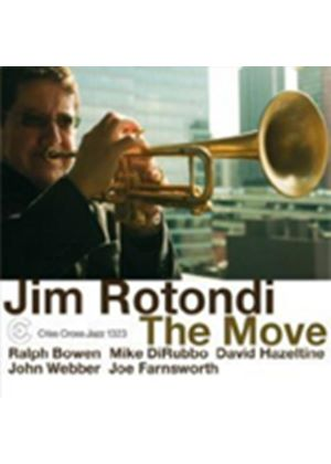 Jim Rotondi - Move, The (Music CD)