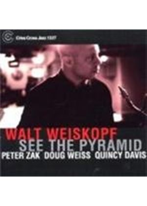 Walt Weiskopf - See The Pyramid (Music CD)
