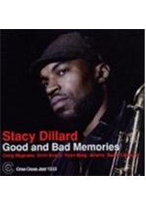Stacy Dillard - Good And Bad Memories (Music CD)