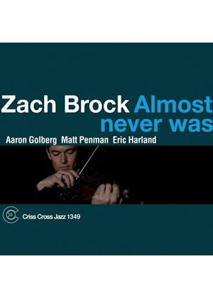 Zach Brock - Almost Never Was (Music CD)