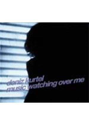 Deniz Kurtel - Music Watching Over Me (Music CD)