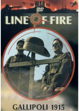 Line Of Fire - Gallipoli