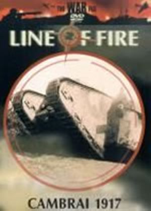 Line Of Fire - Cambrai