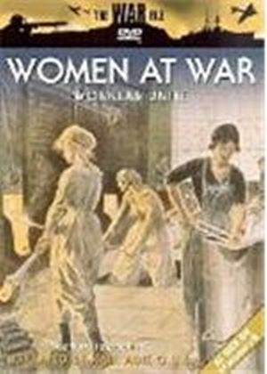 Women At War - Workers Unite