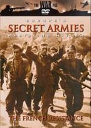 Europes Secret Armies - Resisting Hitler - The French Resistance