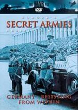 Europes Secret Armies - Resisting Hitler - Germany - Resisting From Within