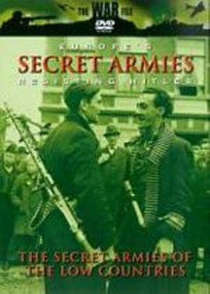 Europes Secret Armies - Resisting Hitler - The Secret Armies Of The Low Countries