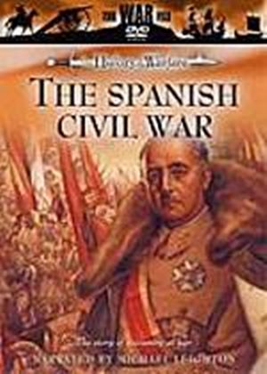 The Spanish Civil War - The Story Of A Country At War