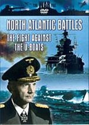 North Atlantic Battles - The Fight Against The U-Boats