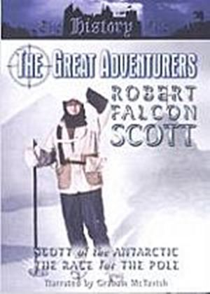 Great Adventurers - Robert Falcon Scott