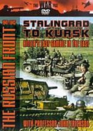 Russian Front 1941-1945, The - Stalingrad To Kursk