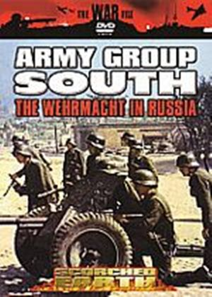 Scorched Earth - Army Group South - The Wehrmacht In Russia