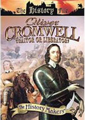 History Makers - Oliver Cromwell