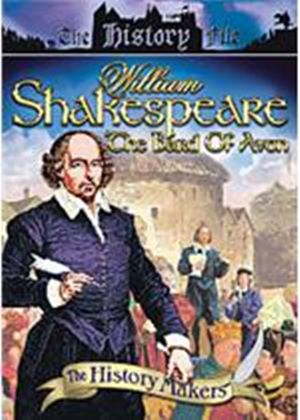 History Makers - William Shakespeare - The Bard Of Avon