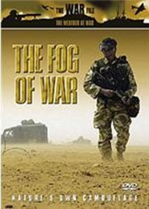 Weather At War - The Fog Of War