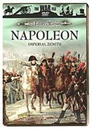 Napoleon - The Imperial Zenith