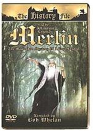 Arthurian Legends - Merlin - The Magic And Mystery Of A True Legend