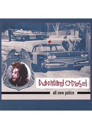 Dutchland Diesel - All New Police (Music CD)