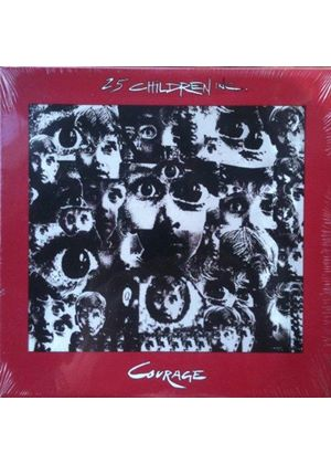 2.5 Children Inc. - Courage/Non Machineable (Music CD)