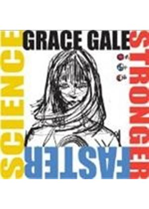 Grace Gale - Stronger, Faster, Science