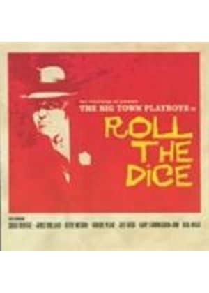 Big Town Playboys (The) - Roll The Dice (Music CD)
