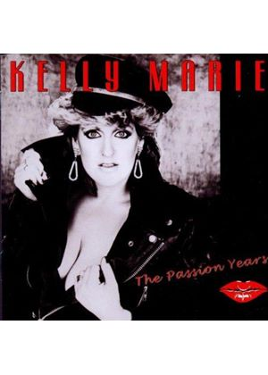 Kelly Marie - The Passion Years (Music CD)