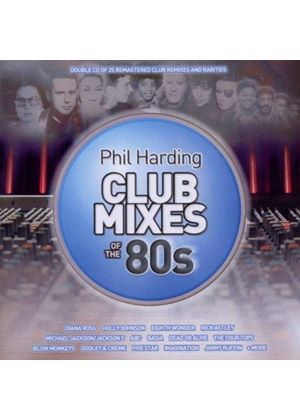 Various Artists - Phil Harding Club Mixes Of The 80s (Music CD)