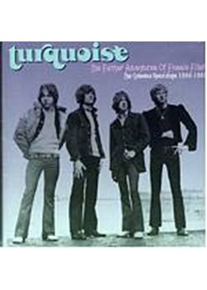 Turquoise - The Further Adventures Of Flossie Fillett (Music CD)