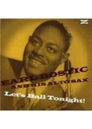 Earl Bostic - Let's Ball Tonight