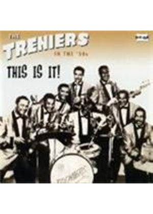 The Treniers - This Is It!