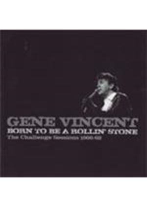 Gene Vincent - Born To Be A Rollin' Stone (The Challenge Sessions 1966-1968) (Music CD)